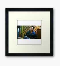 Misfits Rudy Quote Framed Print