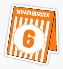 Whataburger Table Tent - Number 6 Sticker