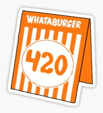 Whataburger Table Tent - 420 Sticker