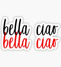BELLA CIAO - CASA OF PAPEL Sticker