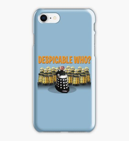 DESPICABLE WHO? iPhone Case/Skin