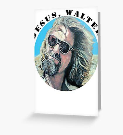 Jesus Walter Greeting Card