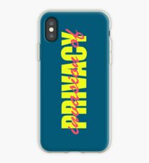 PRIVACY iPhone Case