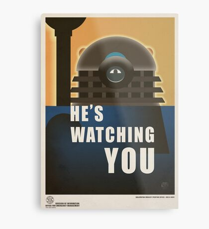 He is Watching You! Metal Print