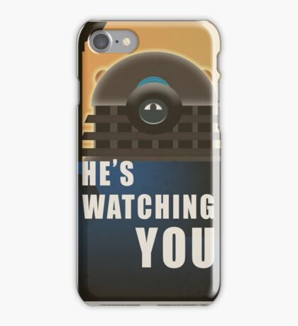 He is Watching You! iPhone Case/Skin