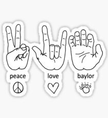 Peace Love Baylor [black/white] Sticker