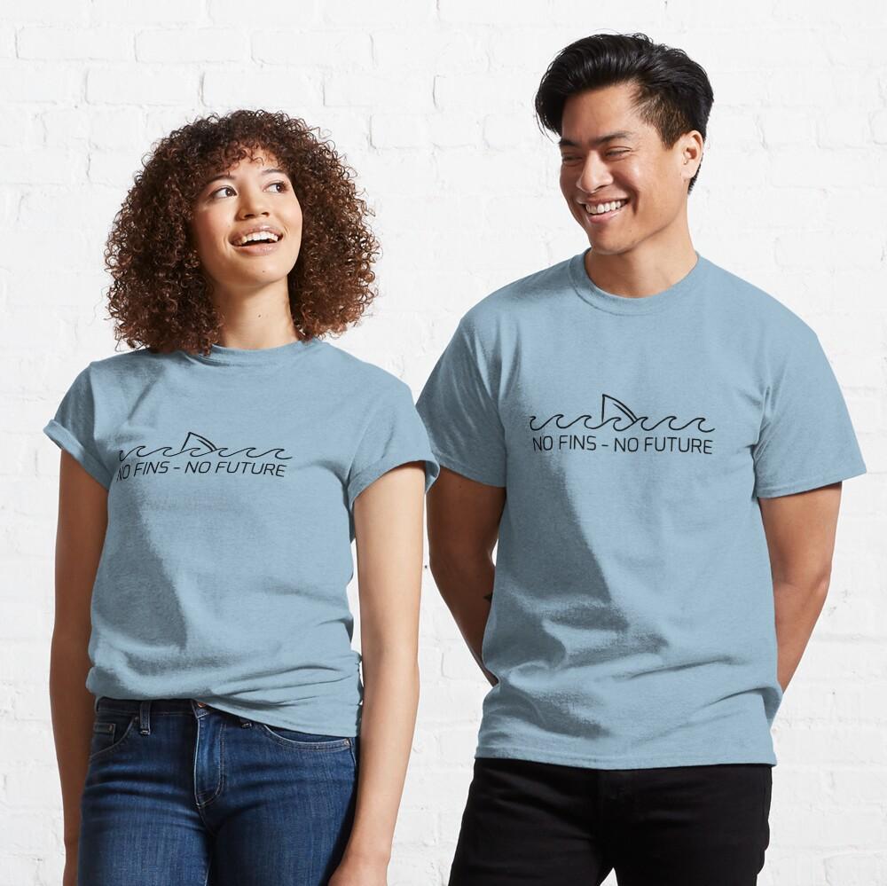No Fins, No Future Classic T-Shirt