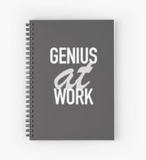 Genius at Work  Spiral Notebook