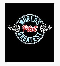 World's Greatest Pilot Photographic Print