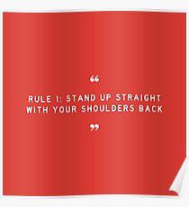 Regel 1: Stehen Sie gerade mit Ihren Schultern zurück Poster