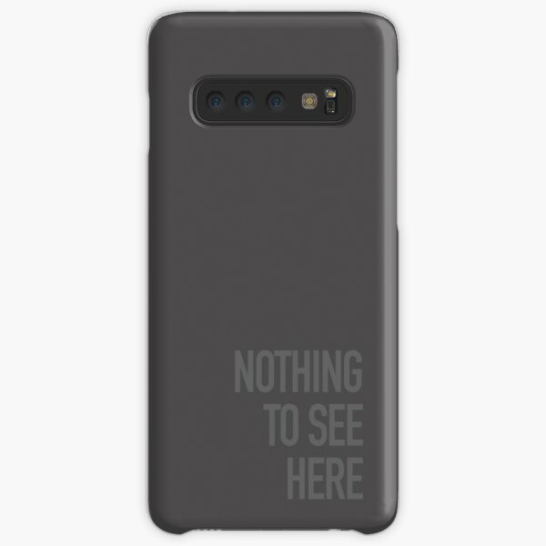 Nothing to See Here Samsung Galaxy Snap Case
