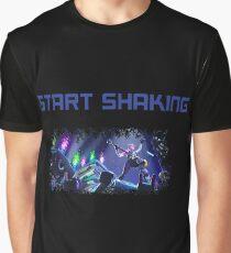 start shaking Graphic T-Shirt