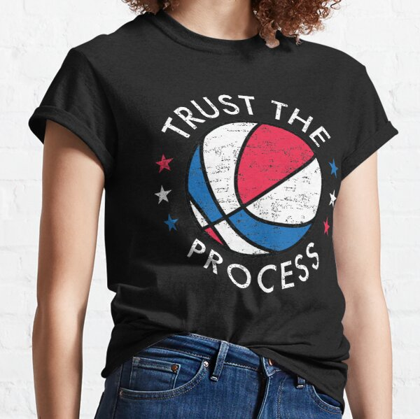 Trust The Process Philadelphia Basketball Retro Graphic Classic T-Shirt
