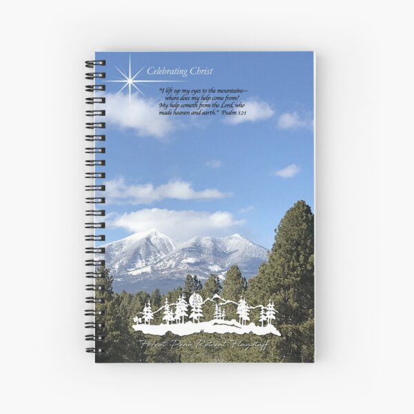 Forest Peak Retreat, Flagstaff Image with verse  - From ccnow.info Spiral Notebook