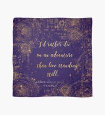 """""""Ich würde lieber auf einem Abenteuer sterben als leben still zu stehen"""" Zitat Design Tuch"""