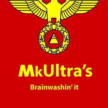 MkUltra's: Brainwashin' it by captainmemelord