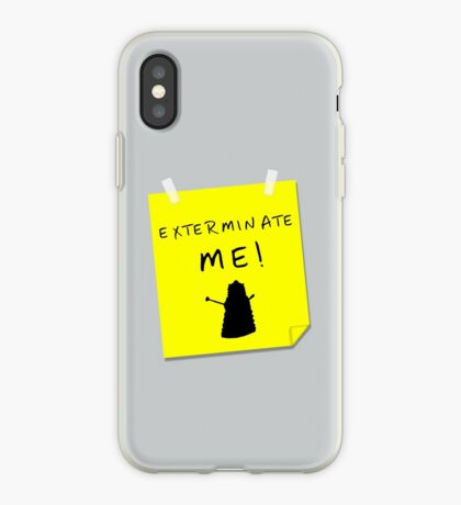 EXTERMINATE ME iPhone Case