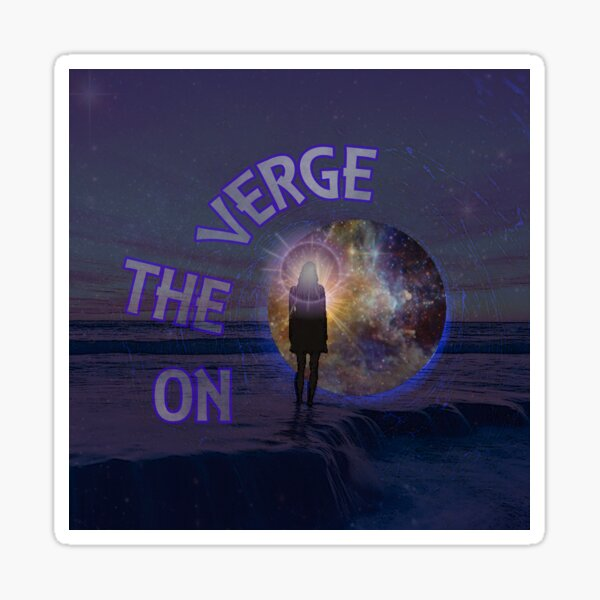 On the Verge Sticker
