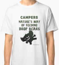 Drop Bears Campers beware Classic T-Shirt