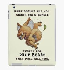 Drop Bear will kill you iPad Case/Skin