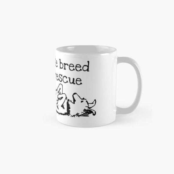 My Favorite Breed is Rescue Classic Mug