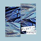 plastic waves  by elee