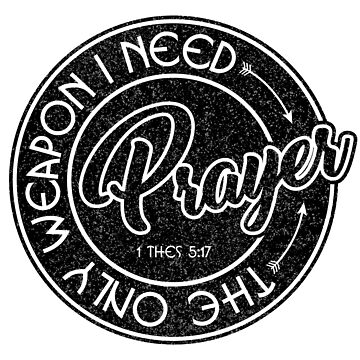 Prayer - The Only Weapon I Need by identiti