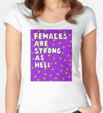 Females Are Strong as Hell Women's Fitted Scoop T-Shirt