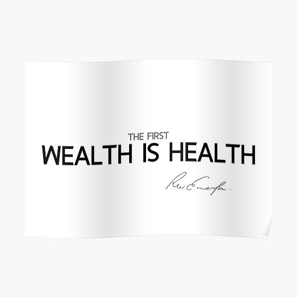 health is first wealth - waldo emerson Poster