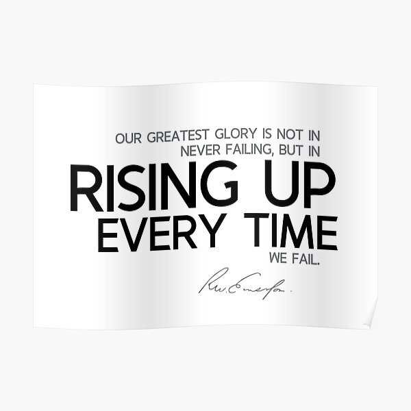 rising up every time - waldo emerson Poster