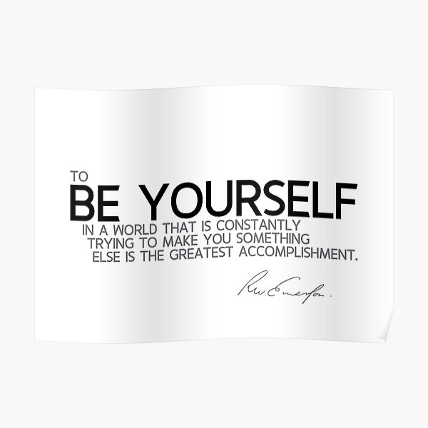 be yourself - waldo emerson Poster