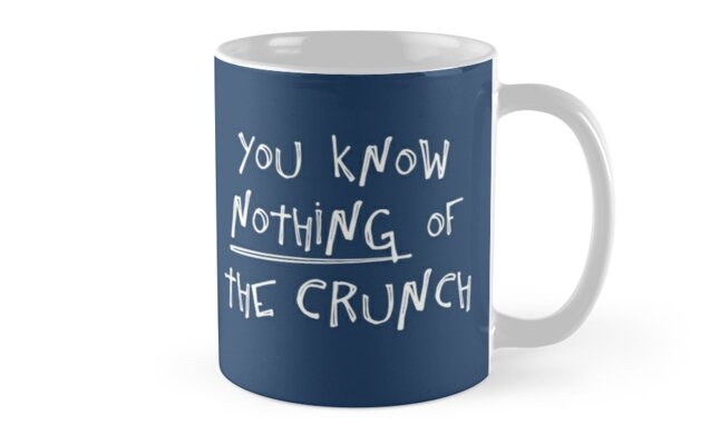 You know nothing of The Crunch by C-N-Designs