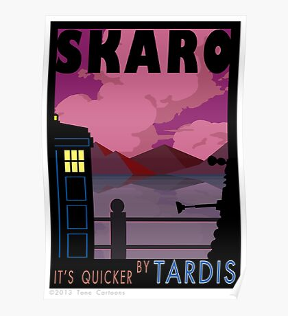 SKARO QUICKER BY TARDIS Poster