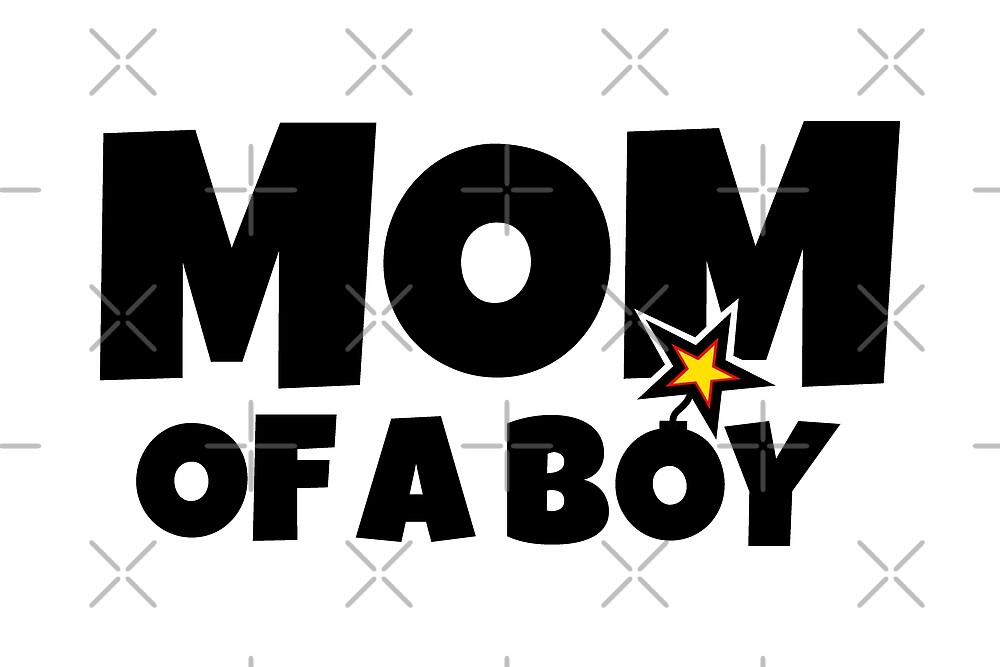 Mom of a Boy - Happy Mothers Day by theshirtshops