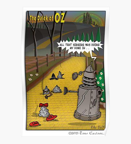 The Dalek Of OZ Poster