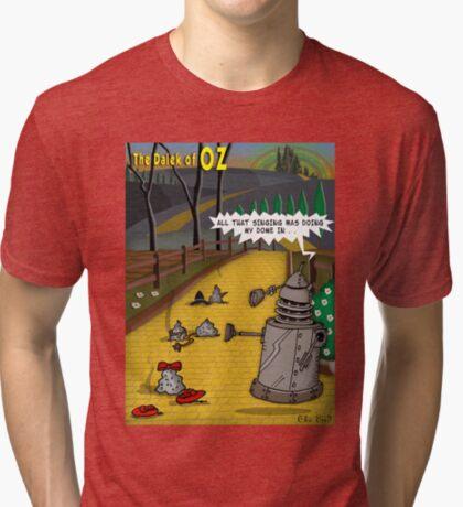 The Dalek Of OZ Tri-blend T-Shirt