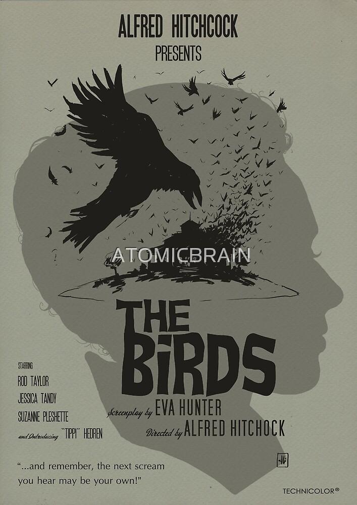 THE BIRDS- ALTERNATIVE POSTER by ATOMICBRAIN