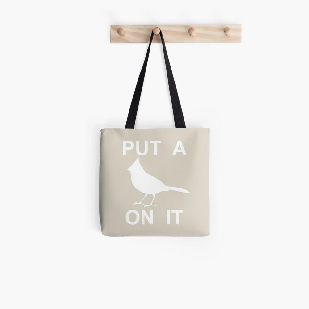 Put A Bird On It Portlandia Funny Tote Bag By Framerkat Redbubble