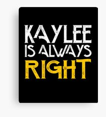 Kaylee is always right Canvas Print