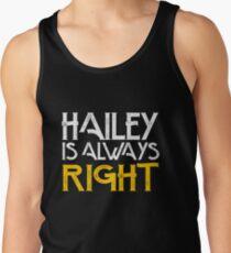 Hailey is always right Men's Tank Top
