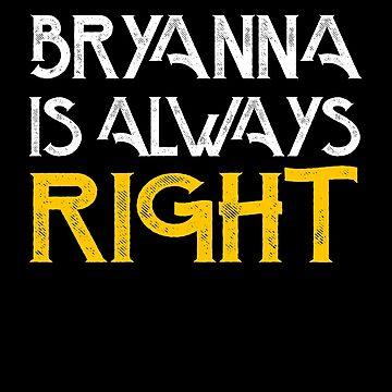 Bryanna is always right by pirkchap