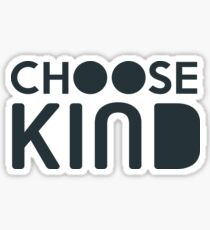 """Choose Kind"" Official Sticker Sticker"