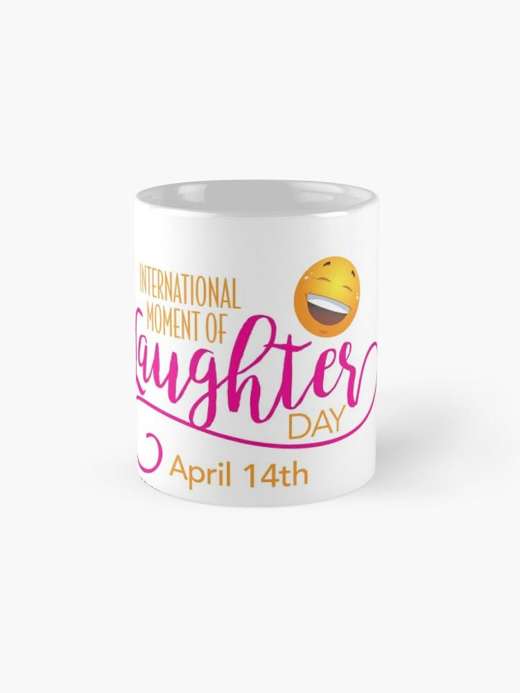 Alternate view of Start to Celebrate Laughter All Year Around Mugs