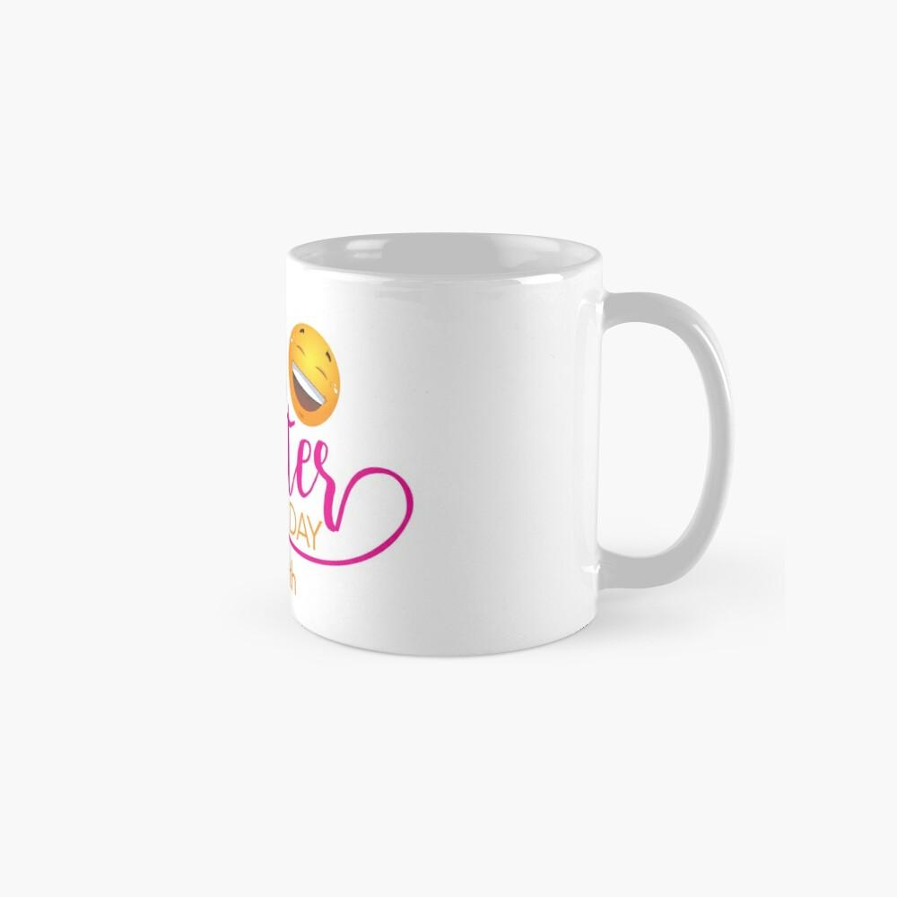 Start to Celebrate Laughter All Year Around Mugs