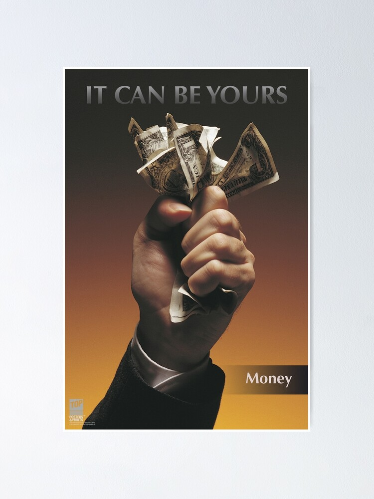 Alternate view of IT CAN BE YOURS: Money Poster