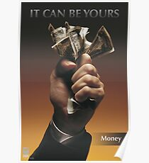 IT CAN BE YOURS: Money Poster