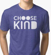 Choose Kind Official Merchandise Tri-blend T-Shirt