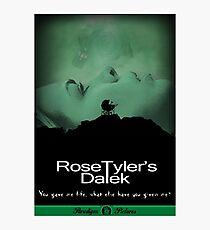 Rose Tyler's Dalek Photographic Print