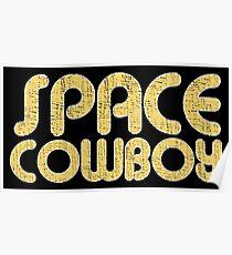 Retro Seventies SPACE COWBOY Poster
