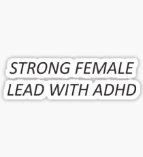 Strong ADHD Female Sticker